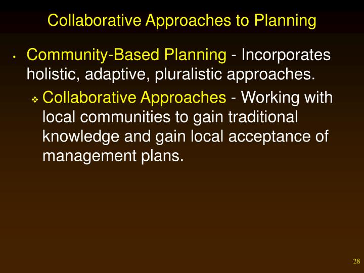 Collaborative Approaches to Planning