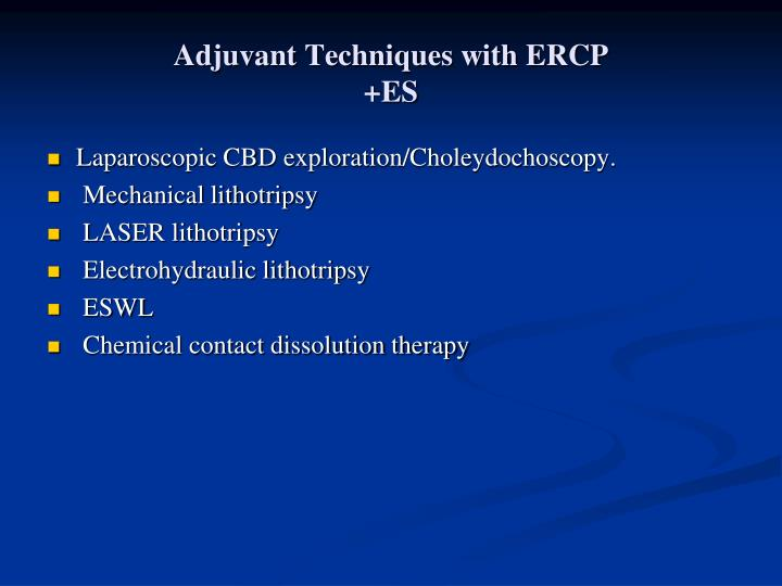 Adjuvant Techniques with ERCP