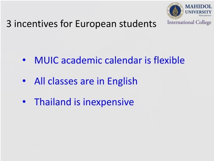 3 incentives for European students