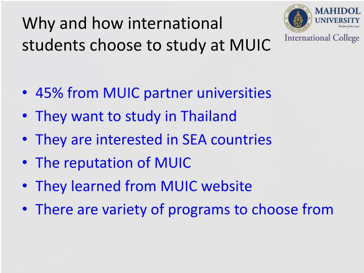 Why and how international students choose to study at MUIC