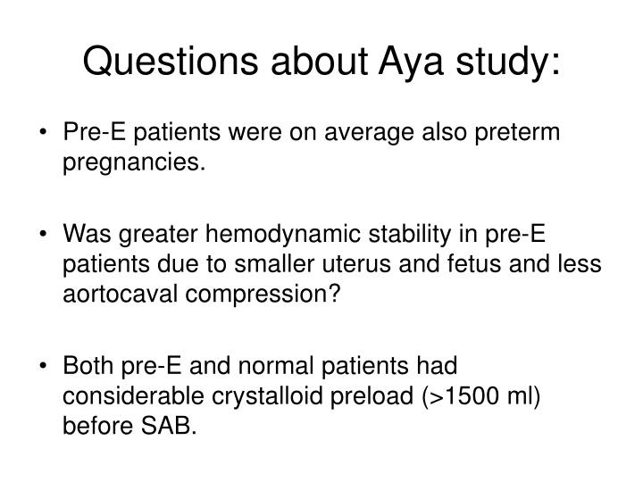 Questions about Aya study: