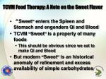 tcvm food therapy a note on the sweet flavor