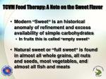 tcvm food therapy a note on the sweet flavor1