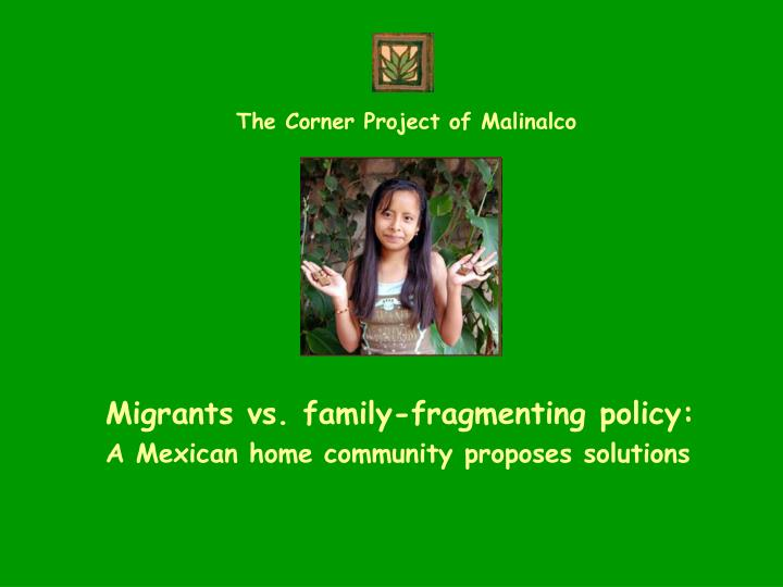 migrants vs family fragmenting policy a mexican home community proposes solutions n.