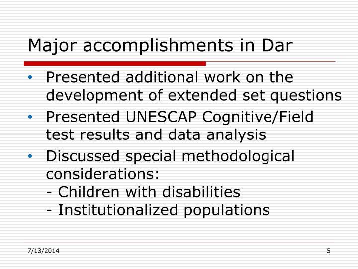 Major accomplishments in Dar