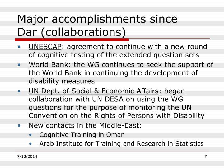 Major accomplishments since Dar (collaborations)