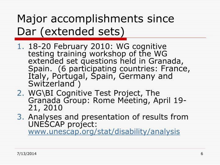 Major accomplishments since Dar (extended sets)