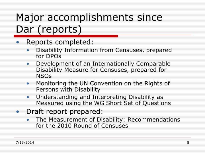 Major accomplishments since Dar (reports)