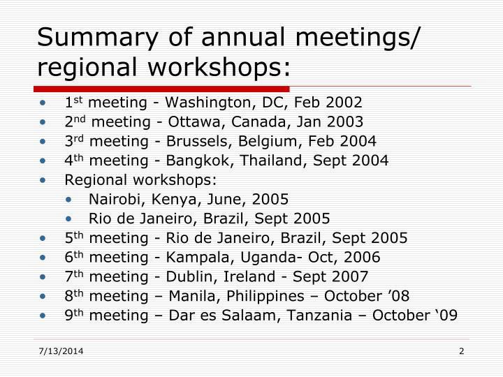 Summary of annual meetings regional workshops