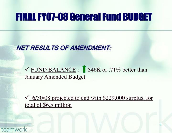 FINAL FY07-08 General Fund BUDGET