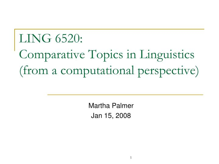 ling 6520 comparative topics in linguistics from a computational perspective n.