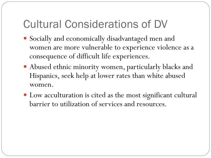 Cultural Considerations of DV