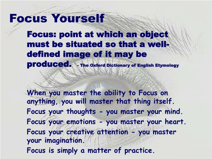 Focus Yourself