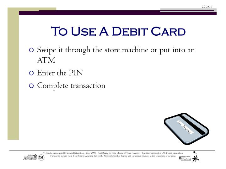 To Use A Debit Card