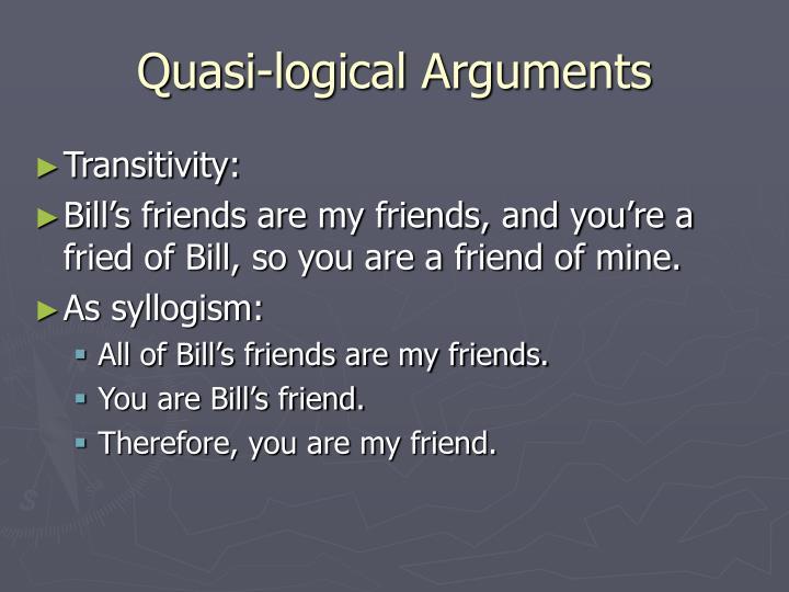 Quasi-logical Arguments