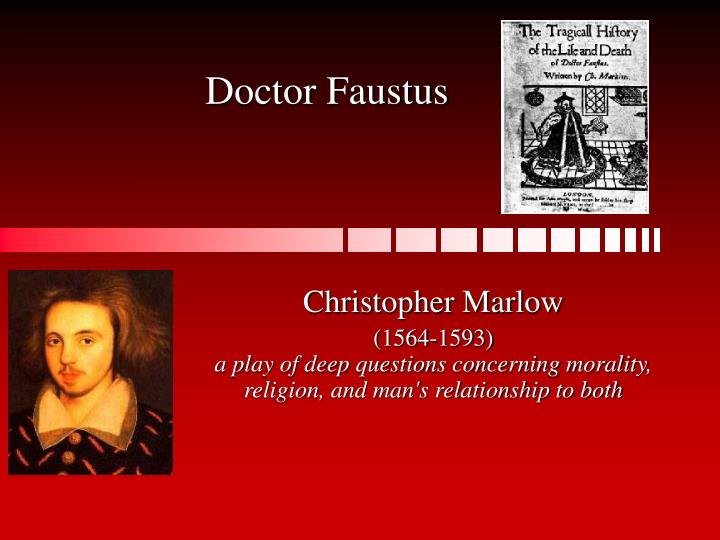 dr faustus as a morality play essays Doctor faustus essays: doctor faustus as a dignified demise doctor faustus doctor faustus dr faustus morality play and how its different dr.