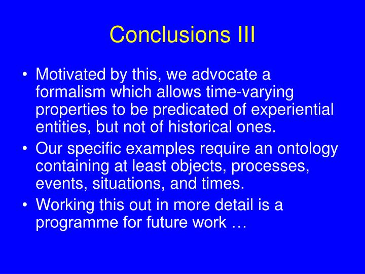 Conclusions III