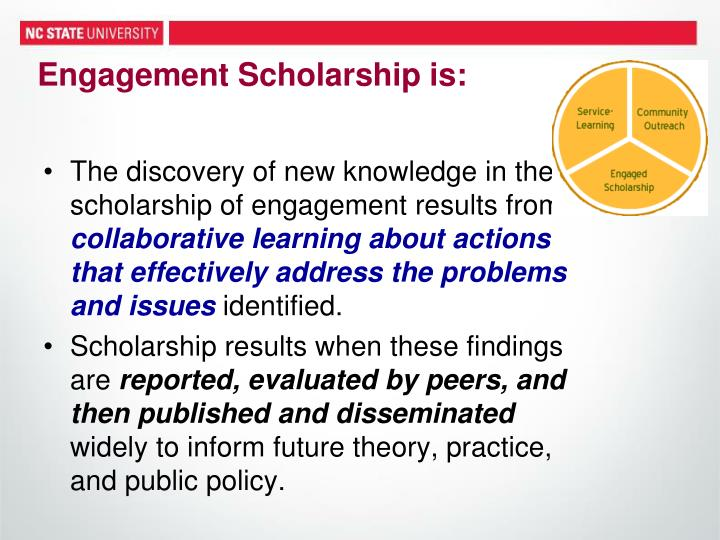 Engagement Scholarship is: