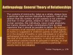 anthropology general theory of relationships1
