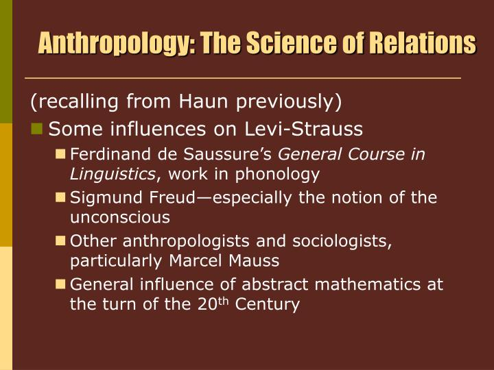 Anthropology: The Science of Relations