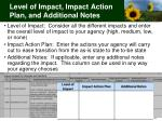 level of impact impact action plan and additional notes