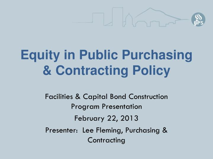 Equity in public purchasing contracting policy