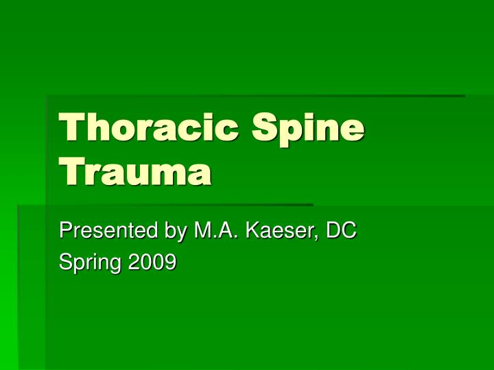 Thoracic Spine Trauma
