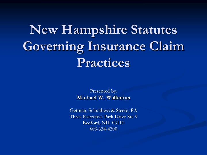 new hampshire statutes governing insurance claim practices n.