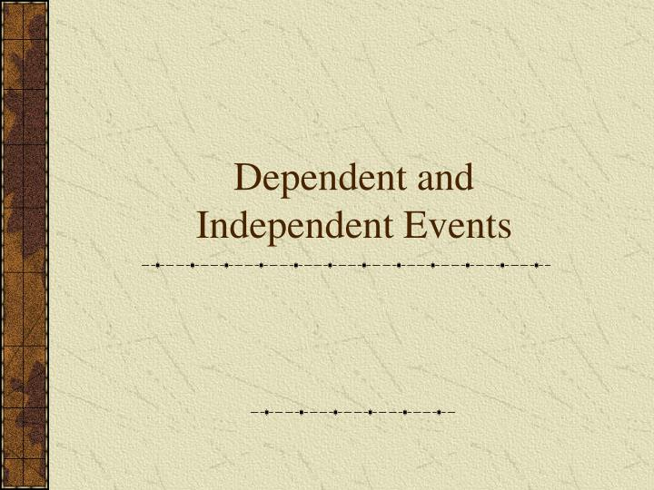 dependent and independent events n.