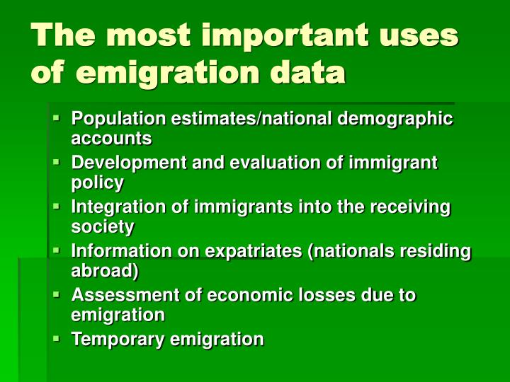 The most important uses of emigration data