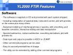 yl2000 ftir features3
