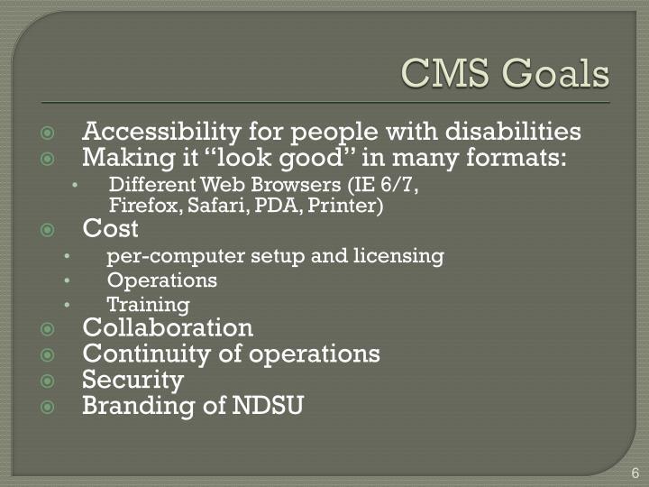 CMS Goals