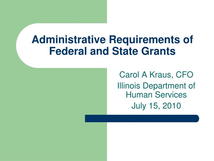 administrative requirements of federal and state grants n.