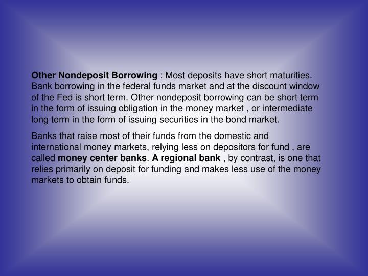 Other Nondeposit Borrowing