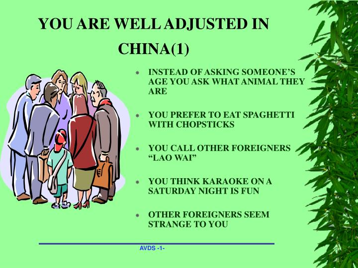 You are well adjusted in china 1