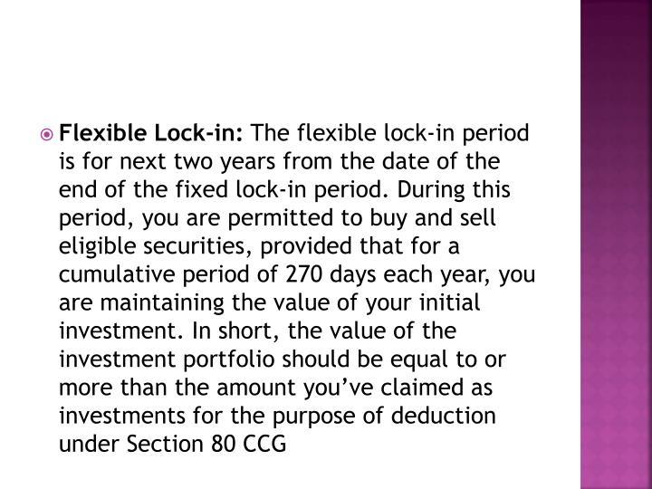 Flexible Lock-in: