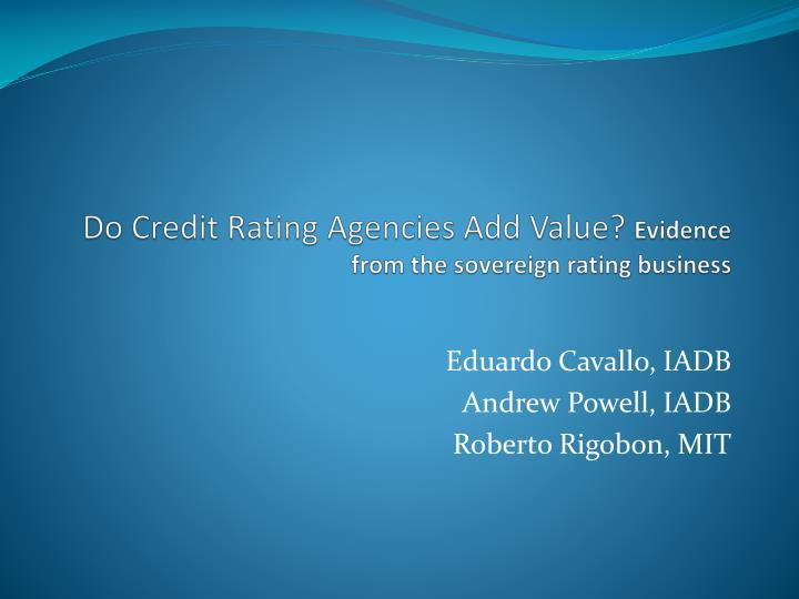 do credit rating agencies add value evidence from the sovereign rating business n.