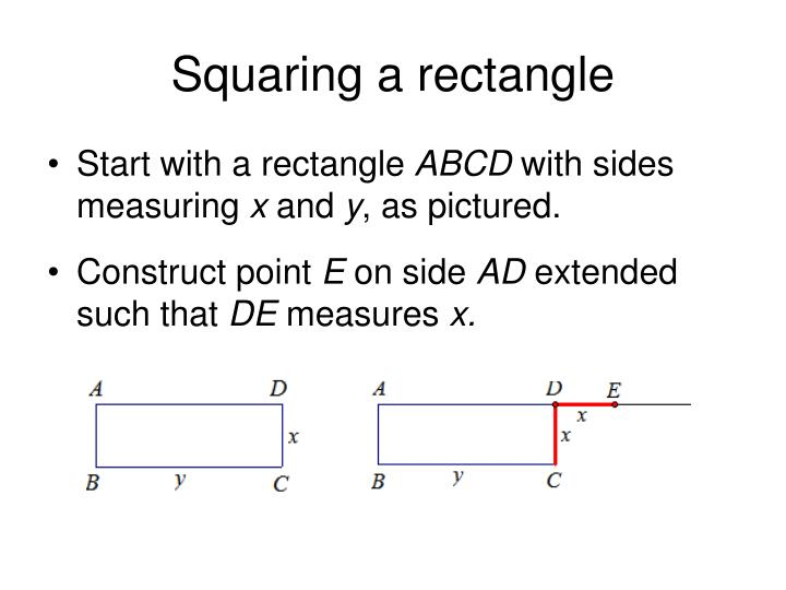 Squaring a rectangle