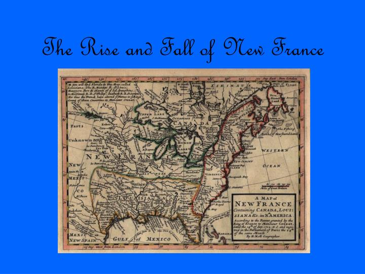 the rise and fall of new france n.
