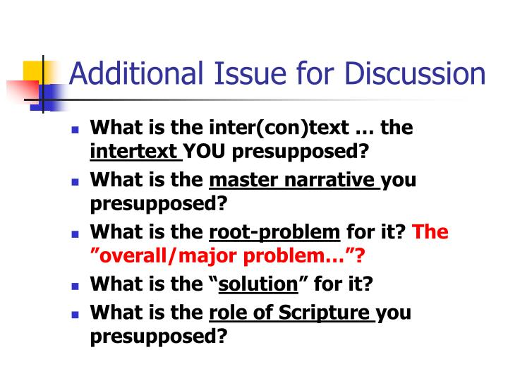 Additional Issue for Discussion