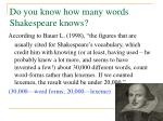 do you know how many words shakespeare knows