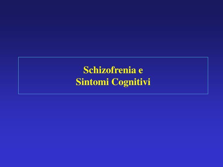 Schizofrenia e
