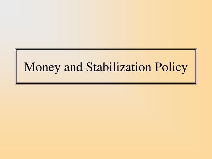 Money and stabilization policy