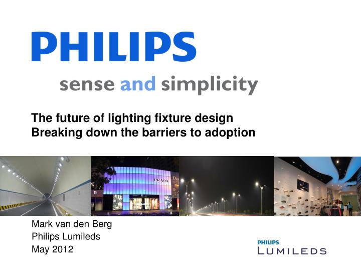 the future of lighting fixture design breaking down the barriers to adoption