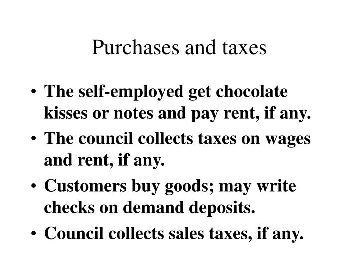 Purchases and taxes