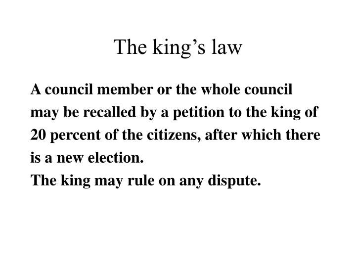 The king's law