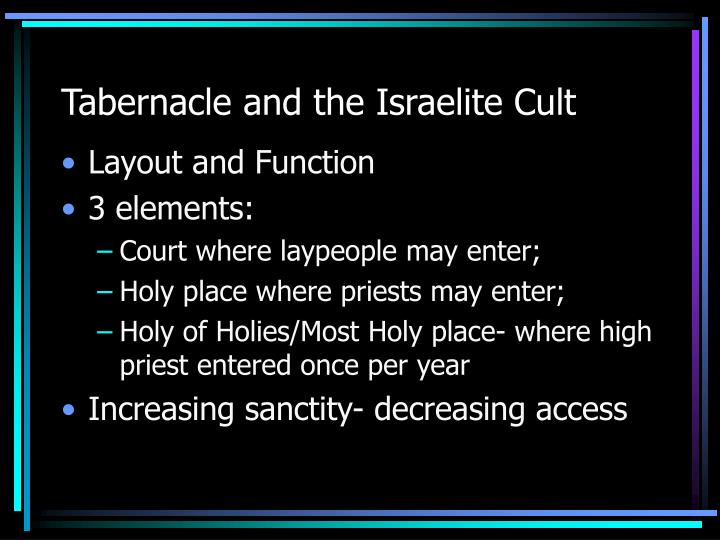 Tabernacle and the israelite cult