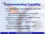 3 demonstrating capability