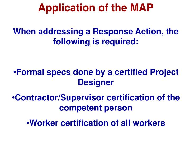 Application of the MAP