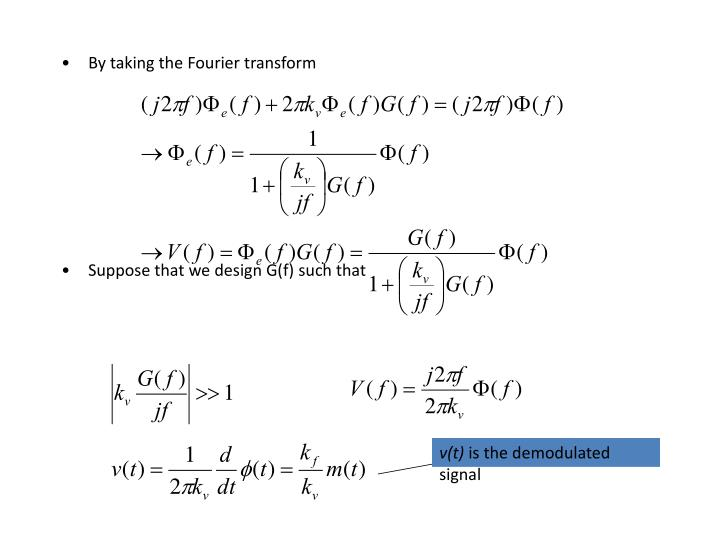 By taking the Fourier transform